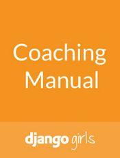[英文] Django Girls Coaching Manual